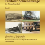 Freitaler-Schienenwege-Band1